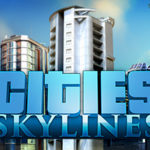PS4(日本語)版Cities: Skylines(シティーズ・スカイライン)が発売決定