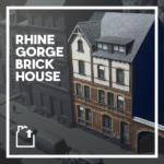 シティーズ・スカイライン Rhine Gorge Brick House ライン川沿いレンガ造りの住宅MOD
