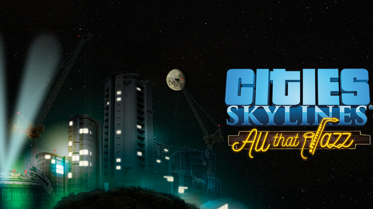 Cities: Skylines  All That Jazz Music Pack ジャズ音楽パックが発売開始