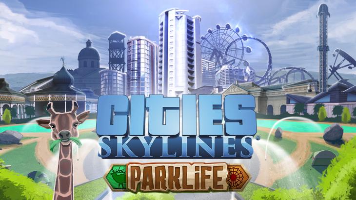 Cities: Skylinesの新拡張「Parklife」が5月25日にリリース![リリース日訂正]