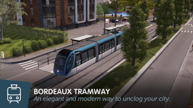 [Mod]シティーズ・スカイライン Bordeaux Tramway 仏ボルドーの路面電車
