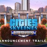 Cities: Skylinesの新拡張「Campus」が5月21日にリリース