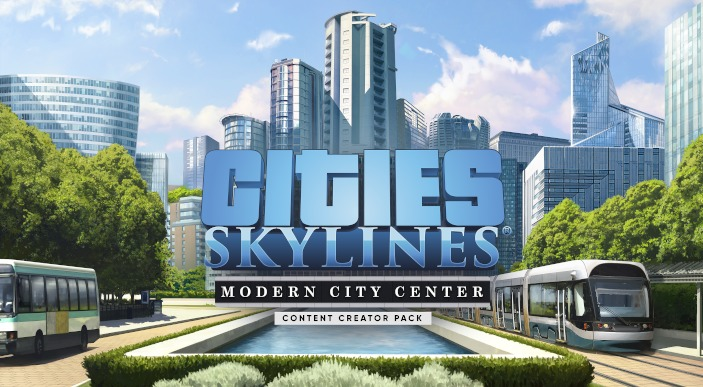Cities: Skylinesの新拡張「Modern City Center」がリリース